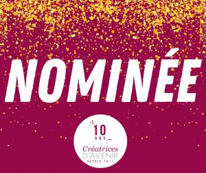 Nominée au concours Créatrices d'Avenir-2020